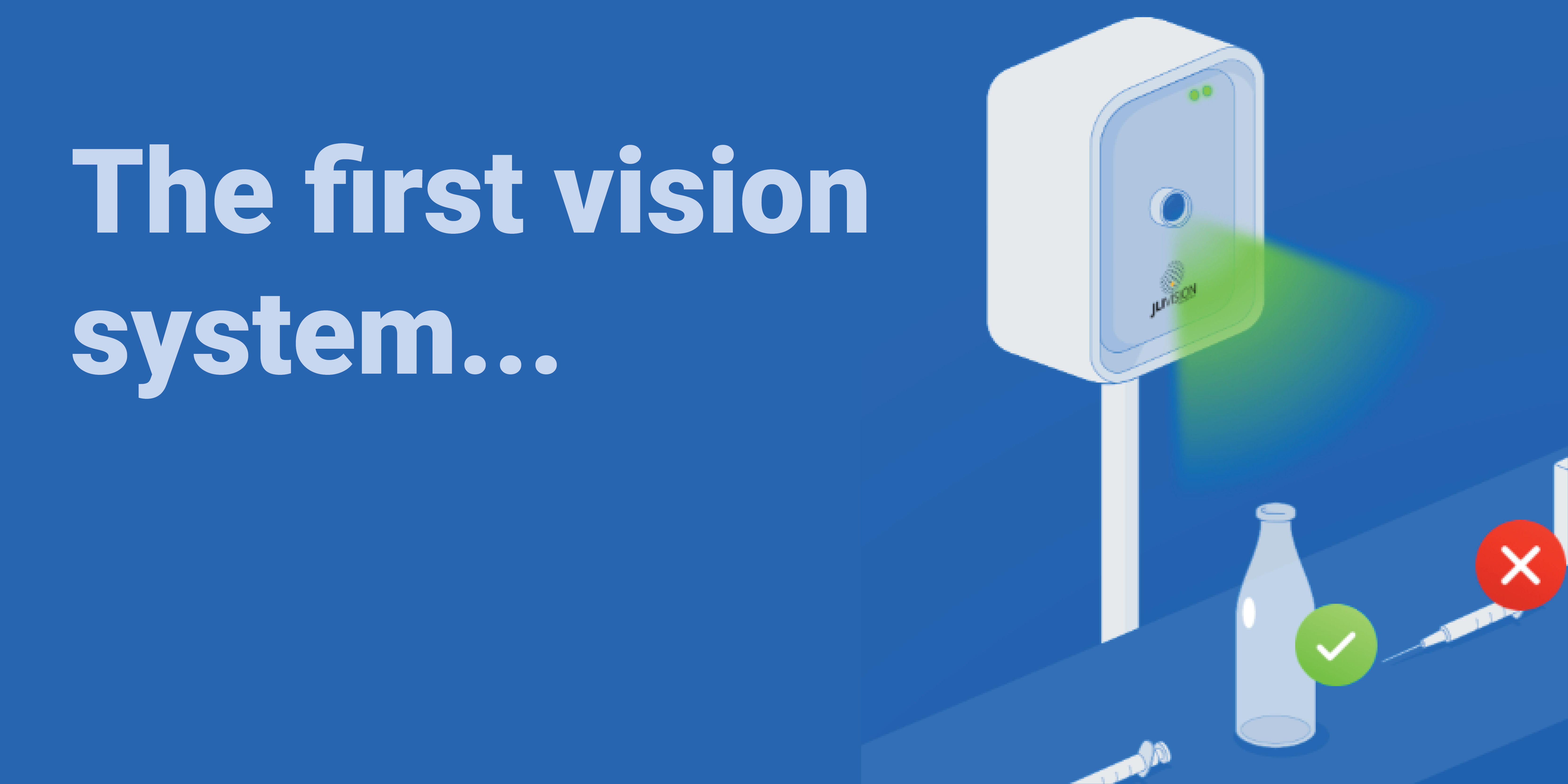 The first vision system JLI